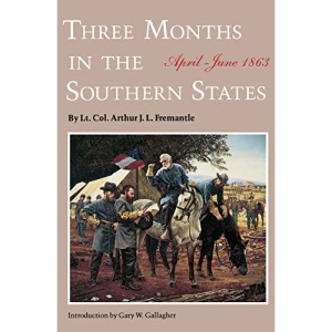 Three Months in the Southern States: April-June 1863