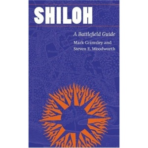 Shiloh: A Battlefield Guide (This Hallowed Ground Series)