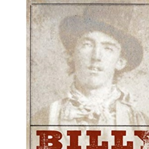 Billy the Kid-Pa: A Short and Violent Life