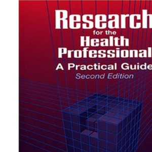 Research for the Health Professional: A Practical Guide