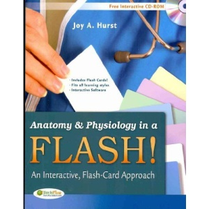 Anatomy & Physiology in a Flash!: An Interactive, Flash-Card Approach [With CDROM and Flash Cards]