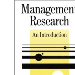 Management Research: An Introduction (SAGE Series in Management Research)