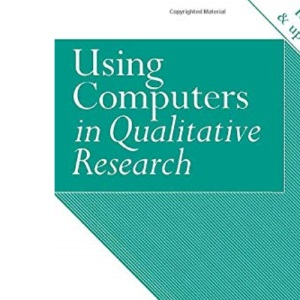 Using Computers in Qualitative Research