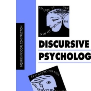 Discursive Psychology (Inquiries in Social Construction series)