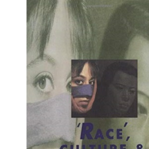 Race, Culture and Difference (Published in association with The Open University)