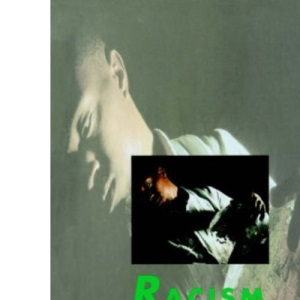 Racism and Antiracism: Inequalities, Opportunities and Policies (Published in association with The Open University)