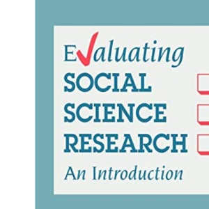 Evaluating Social Science Research: An Introduction