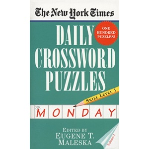 The New York Times Daily Crossword Puzzles (Monday), Volume I: 1