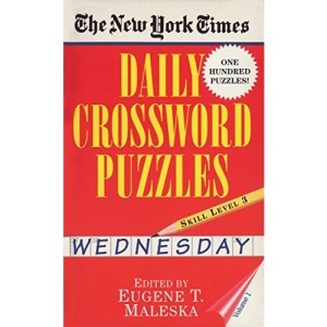 New York Times Daily Crossword Puzzles (Wednesday), Volume I: 1