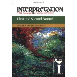 First and Second Samuel (Interpretation Bible Commentaries)