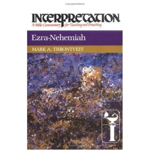 Ezra-Nehemiah (Interpretation Bible Commentaries)