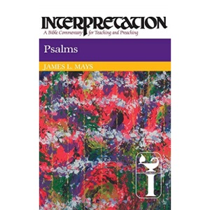 Psalms (Interpretation Bible Commentaries)