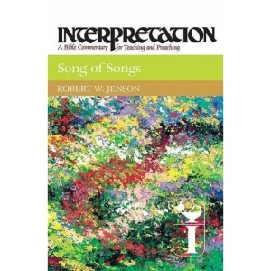 Song of Songs (Interpretation: A Bible Commentary for Teaching & Preaching)