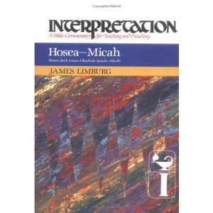 Hosea-Micah: A Bible Commentary for Teaching and Preaching (Interpretation Bible Commentaries)