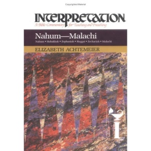 Nahum-Malachi (Interpretation Bible Commentaries)