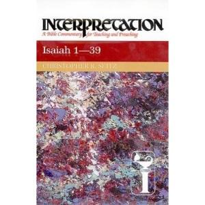 Isaiah 1-39 (Interpretation Bible Commentaries)