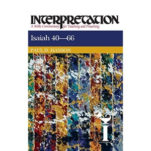 Isaiah 40-66 (Interpretation Bible Commentaries)