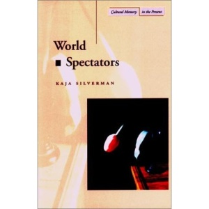 World Spectators (Cultural Memory in the Present)