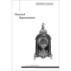 Historical Representation (Cultural Memory in the Present)