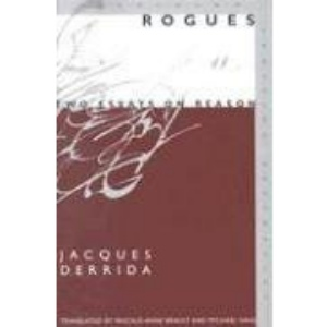 Rogues: Two Essays on Reason (Meridian: Crossing Aesthetics)