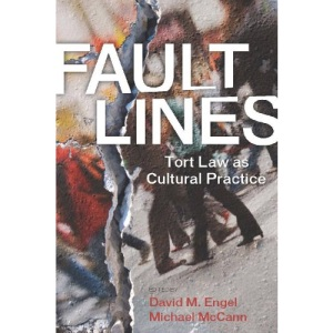 Fault Lines: Tort Law as Cultural Practice (Stanford Law Books)
