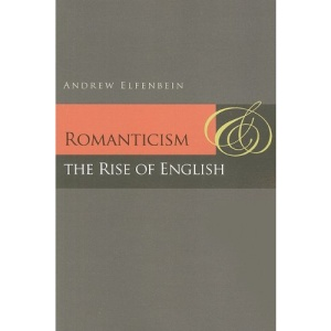 Romanticism and the Rise of English