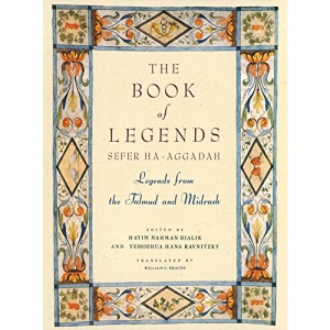 The Book Of Legends: Legends From The Talmud And Midrash