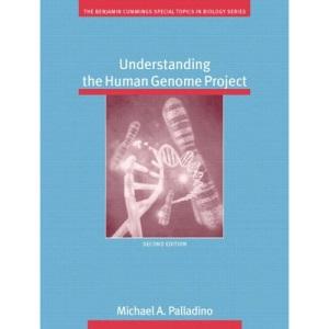 Understanding the Human Genome Project (Benjamin Cummings Special Topics in Biology)