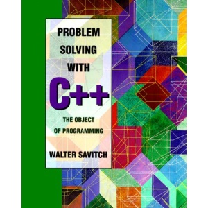 Problem Solving with C++: The Object of Programming