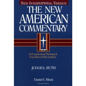 Nac Vol 06 Judges & Ruth: Vol 6 (New American Commentary Old Testament)