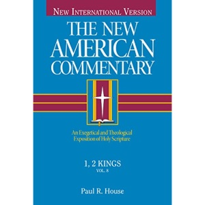 I & II Kings (New American Commentary)