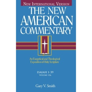 Nac Vol 15a Isaiah 1-33 (New American Commentary)