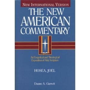 NAC NT HOSEA  JOEL: 19 (New American Commentary Old Testament)