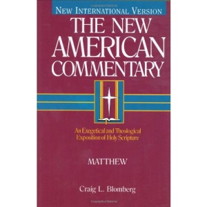Matthew: Vol 22 (The New American commentary)