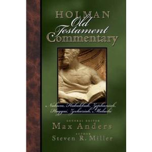 HOLMAN COMMENTARY OT  NAHUM- MALACHI: 20 (Holman Old Testament Commentary)