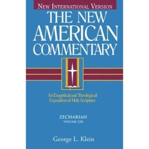Zechariah: 21B (New American Commentary Old Testament)