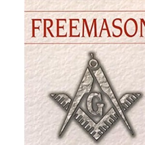 Freemasons: Inside the World's Oldest Secret Society