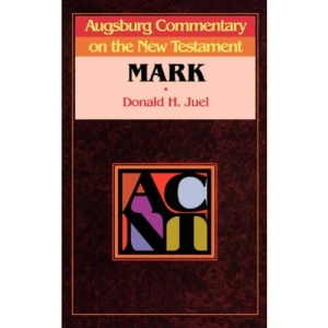 Augsburg Commentary on the New Testament: Mark