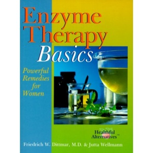 Enzyme Therapy Basics: Powerful Remedies for Women