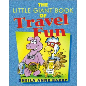 The Little Giant Book of Travel Fun (Little Giant Books)