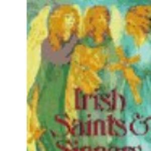 Irish Saints and Sinners