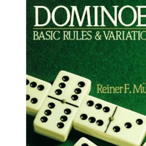 Dominoes: Basic Rules and Variations
