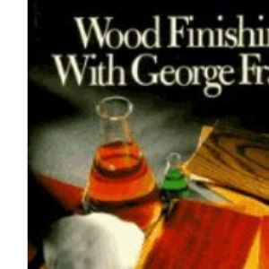 Wood Finishing with George Frank