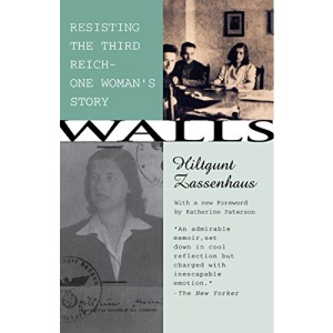 Walls: Resisting the Third Reich - One Woman's Story