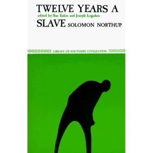 Twelve Years a Slave (Library of Southern Civilization)