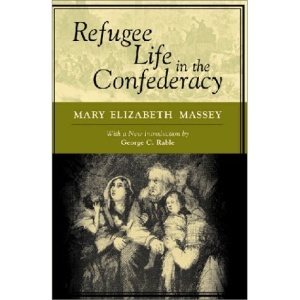 Refugee Life in the Confederacy