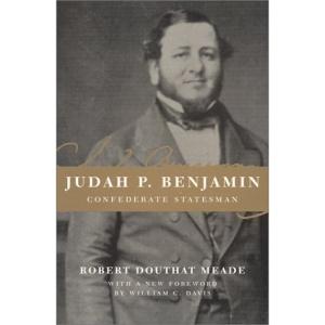 Judah P. Benjamin, Confederate Statesman