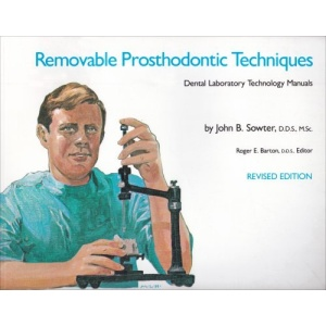 Removable Prosthodontic Techniques (Dental Laboratory Technology Manuals)