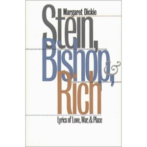 Stein, Bishop, and Rich: Lyrics of Love, War and Place