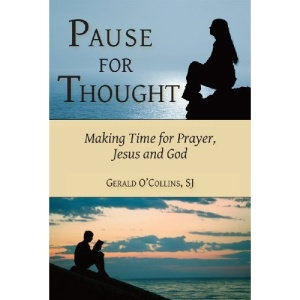 Pause for Thought: Making Time for Prayer, Jesus, and God